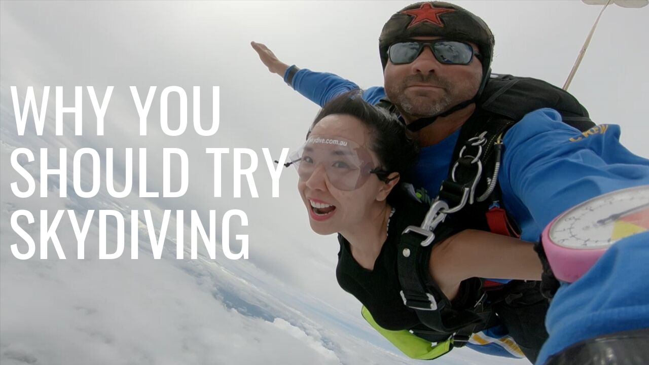 Why You Should Try Skydiving
